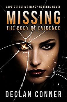 Missing: The Body of Evidence by [Conner, Declan]