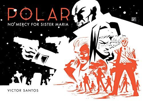Polar Volume 3: No Mercy for Sister Maria ()