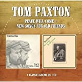 Tom Paxton - Peace Will Come / New Songs for Old Friends