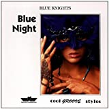 Blue Knight by Blue Knights (2001-04-24)