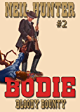 Bloody Bounty (A Bodie the Stalker Western Book 2)