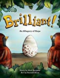img - for Brilliant!: An Allegory of Hope book / textbook / text book