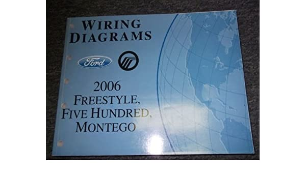 2006 ford freestyle 500 montego electrical wiring diagrams 2005 ford five hundred fuse box layout 500 montego electrical wiring diagrams