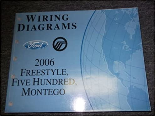2006 ford freestyle 500 montego electrical wiring diagrams manual ewd evtm  oem: ford: amazon com: books
