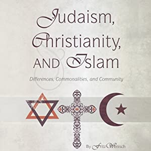 Judaism, Christianity, and Islam Audiobook