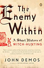 With the vision of a historian and the voice of a novelist, prize?winning author John Demos explores the social, cultural, and psychological roots of the scourge that is witch-hunting, both in the remote past and today. The Enemy Within chron...
