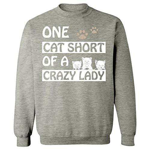 One Cat Short of A Crazy Lady - Sweatshirt Ash Grey
