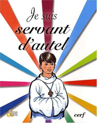 Price comparison product image Je suis servant d'autel (French edition)