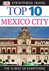 Now available in Kindle format.DK Eyewitness Travel Guide: Top 10 Mexico City will lead you straight to the very best the city has to offer. Whether you're looking for the things not to miss at the Top 10 sights or want to find the bes...