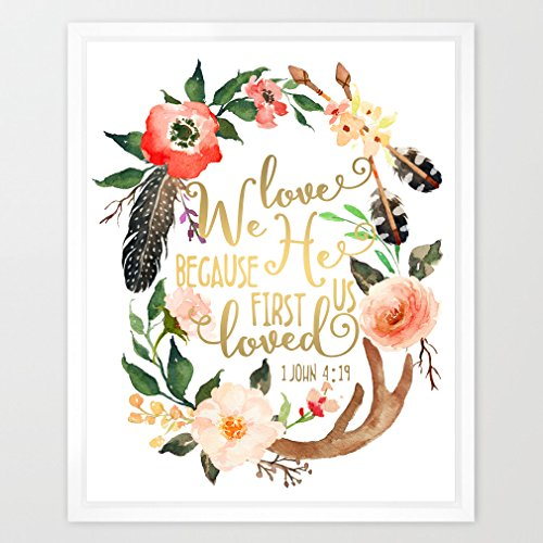 Eleville 8X10 We love because he first loved us Real Gold Foil and Floral Watercolor Art Print(Unframed) Christian art Bible Verse scripture print 1 John 4:19 Home Wall Art Holiday Wedding Gift WG065 (Bible Verse Because He First Loved Us)