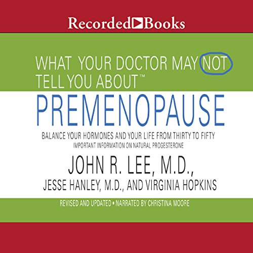 What Your Doctor May Not Tell You About Pre-Menopause