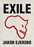 Front cover for the book Exile by Jakob Ejersbo