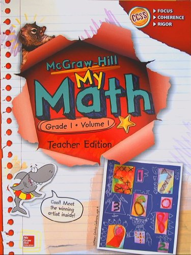 McGraw-Hill My Math, Grade 1 Volume 1, Teacher Edition, CCSS Common Core