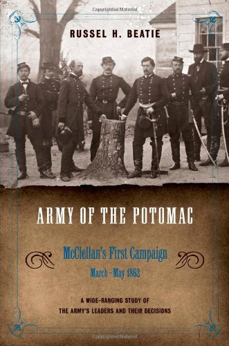3: Army of the Potomac: McClellan's Basic Campaign, March - May 1862