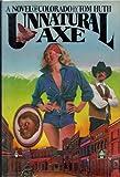 Unnatural Axe: A Novel of Colorado