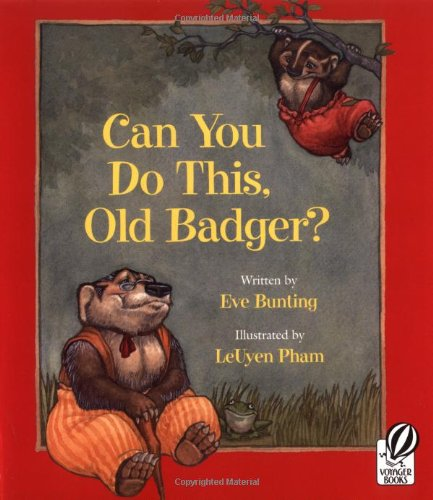 Can You Do This, Old Badger? (Badger Books) pdf epub