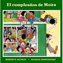 El cumpleanos de Moira (Spanish Edition)