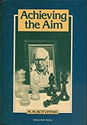 Achieving the Aim (Pergamon Russian chess series)