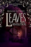 Leaves of Revolution (Dusk Gate Chronicles Book 6)