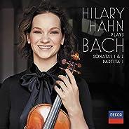 Hilary Hahn plays Bach: Violin Sonatas Nos. 1 & 2; Partita N