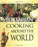 Vegetarian Cooking Around the World, Alison Behnke, 0822541300