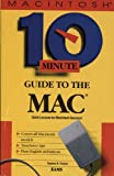 Ten Minute Guide to the Mac, Stephen R. Poland, 067230063X