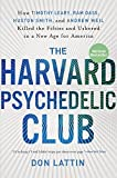 The Harvard Psychedelic Club: How Timothy