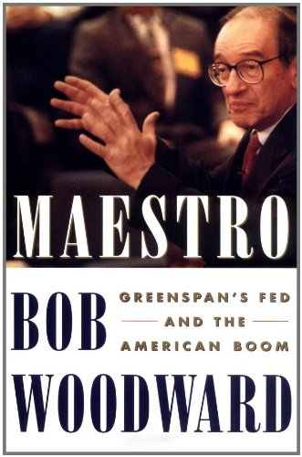 Maestro  Greenspans Fed And The American Boom