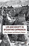 img - for Life and Society in Byzantine Cappadocia book / textbook / text book