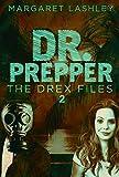 Kindle Store : Dr. Prepper (The Drex Files Book 2)