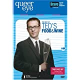 Queer Eye For the Straight Guy - The Best of Ted's Food and Wine by Ted Allen