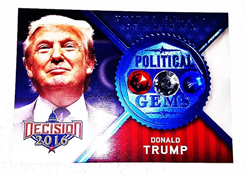 (Donald Trump 2016 Leaf Decision (Series 2) POLITICAL GEMS Rare Blue Parallel Insert Relic Presidential Politics Collectible Trading Card)