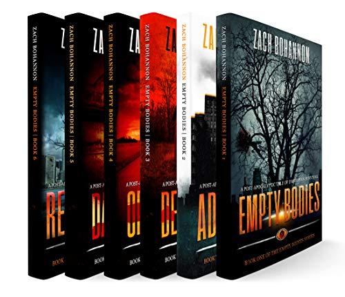 Empty Bodies: The Complete 6-Book Zombie Apocalypse Saga by [Bohannon, Zach]