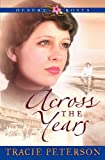 Across the Years by Tracie Peterson front cover