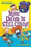 My Weirdest School #5: Miss Daisy Is Still Crazy!