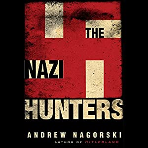 The Nazi Hunters Audiobook