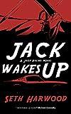 Jack Wakes Up (Jack Palms Crime Book 1)