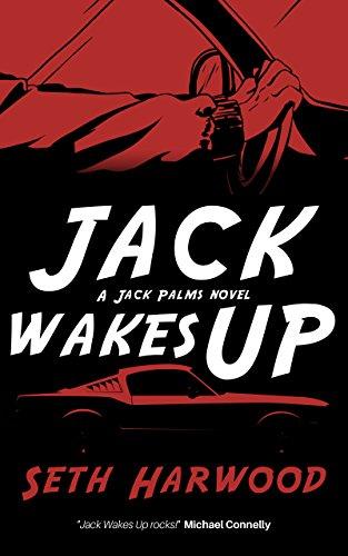 Jack Wakes Up by Seth Harwood ebook deal