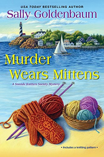 Murder Wears Mittens (Seaside Knitters Society) (Best Places To Go Fishing In Texas)
