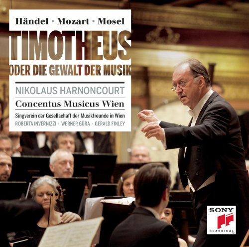 Händel/Mozart/Mosel: Timotheus oder die Gewalt der Musik ()