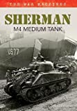 Sherman M4 Medium Tank