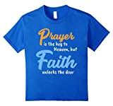 This quote was inspired by scripture and speaks to the power of prayer but without Faith in Jesus Christ the door to Heaven remains locked. Get this typographic tee today and wear it to your next Church service or youth group. This tee is des...
