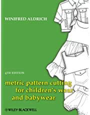 Metric Pattern Cutting for Children's Wear and    Babywear 4E
