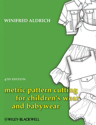 Children Pattern - Metric Pattern Cutting for Children's Wear and Babywear