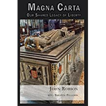 Magna Carta: Our Shared Legacy of Liberty