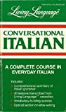 Living Language Conversational Italian Manual, Crown, 0517557908
