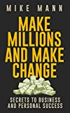 img - for Make Millions and Make Change! book / textbook / text book