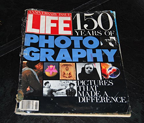 Life Magazine Anniversary Issue, Fall, 1988, 150 Years of Photography (Pictures that Made A Difference from 1865-1988) - Lives That Made A Difference