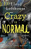 Free eBook - Crazy is Normal