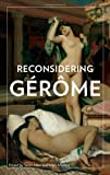 img - for Reconsidering G r me book / textbook / text book